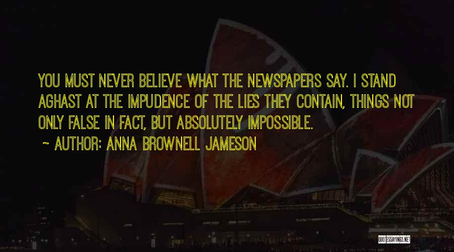 Impudence Quotes By Anna Brownell Jameson