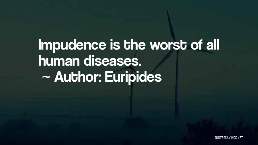 Impudence Quotes By Euripides
