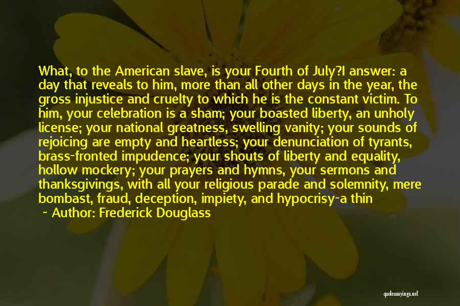 Impudence Quotes By Frederick Douglass