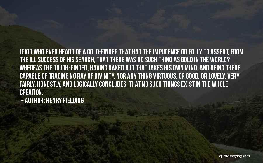 Impudence Quotes By Henry Fielding