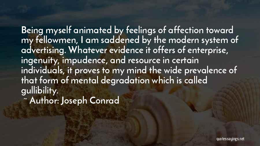 Impudence Quotes By Joseph Conrad