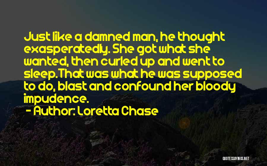 Impudence Quotes By Loretta Chase