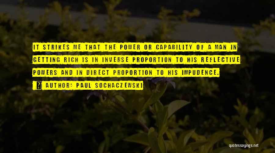Impudence Quotes By Paul Sochaczewski