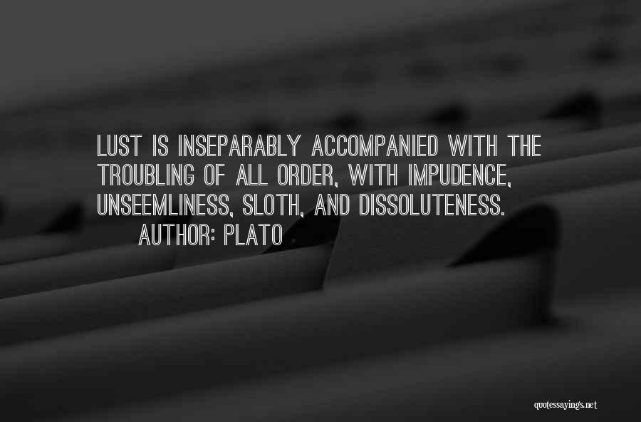 Impudence Quotes By Plato