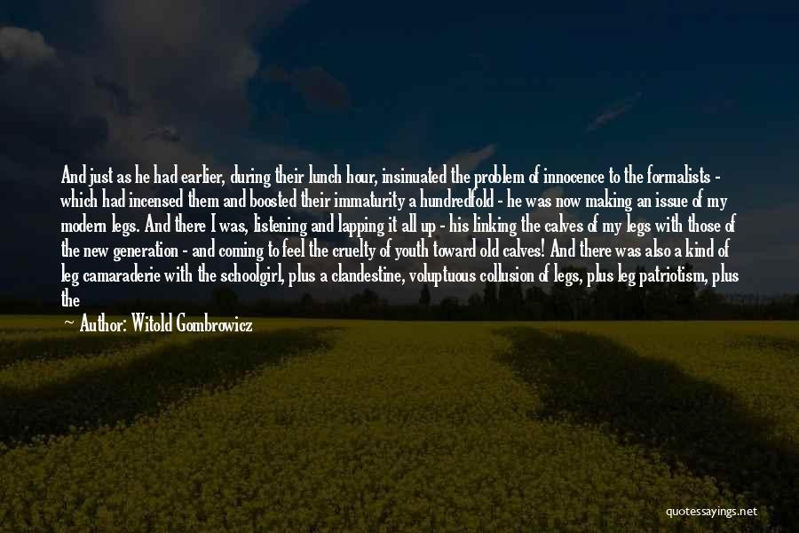 Impudence Quotes By Witold Gombrowicz