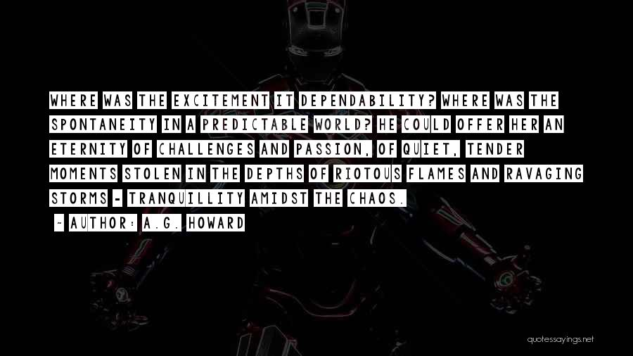 In A World Of Chaos Quotes By A.G. Howard