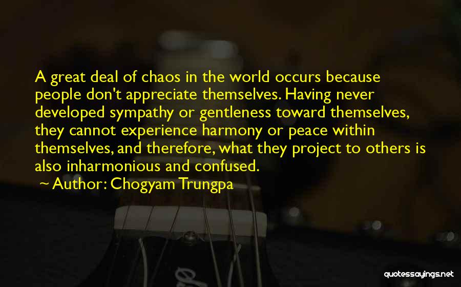 In A World Of Chaos Quotes By Chogyam Trungpa