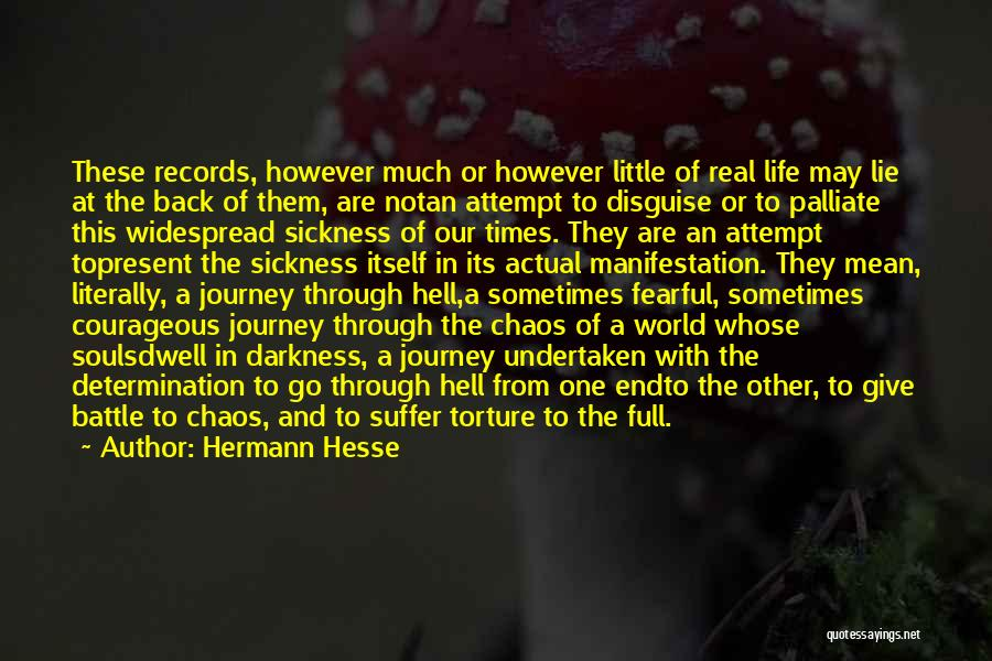 In A World Of Chaos Quotes By Hermann Hesse