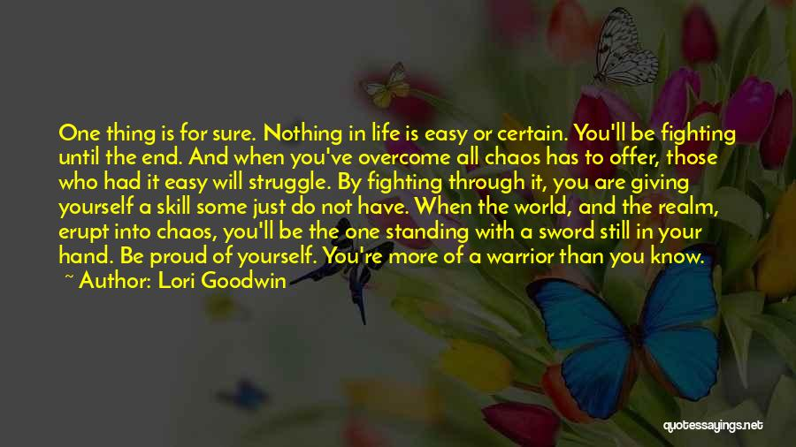 In A World Of Chaos Quotes By Lori Goodwin