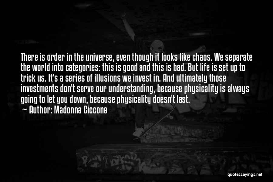 In A World Of Chaos Quotes By Madonna Ciccone