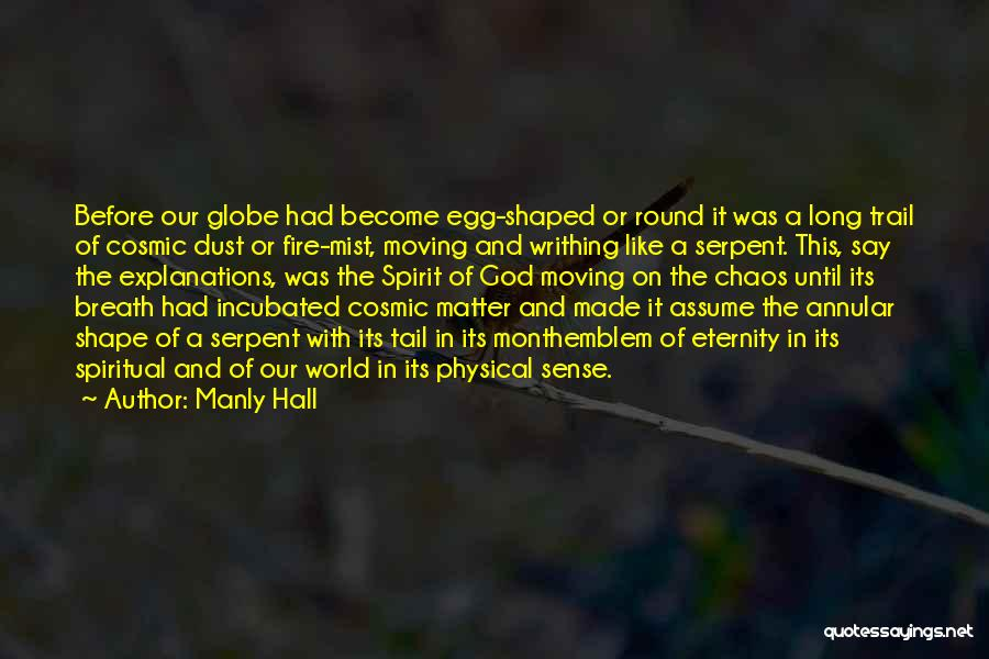 In A World Of Chaos Quotes By Manly Hall