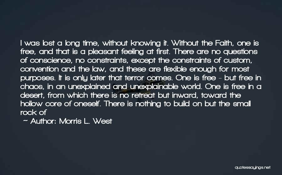 In A World Of Chaos Quotes By Morris L. West