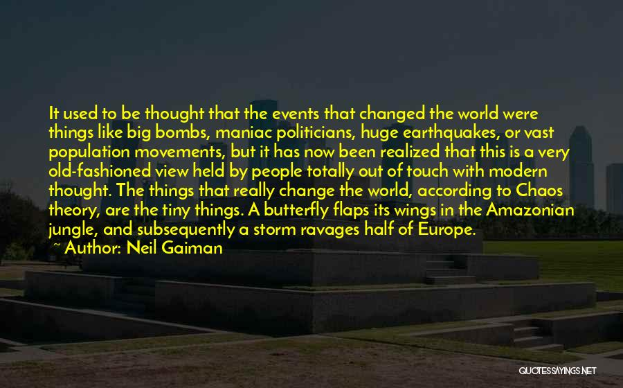 In A World Of Chaos Quotes By Neil Gaiman