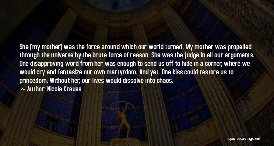In A World Of Chaos Quotes By Nicole Krauss
