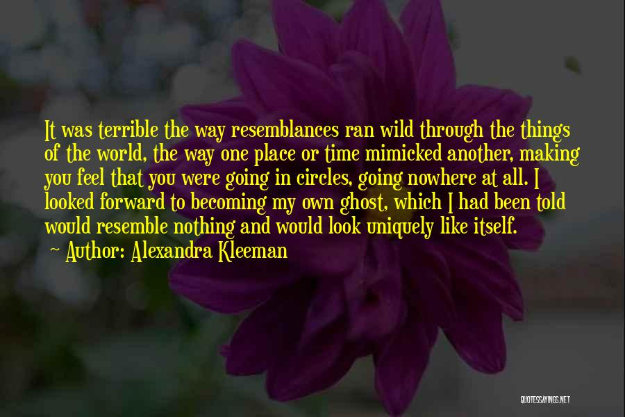 In Another Time And Place Quotes By Alexandra Kleeman