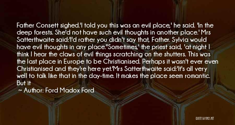 In Another Time And Place Quotes By Ford Madox Ford
