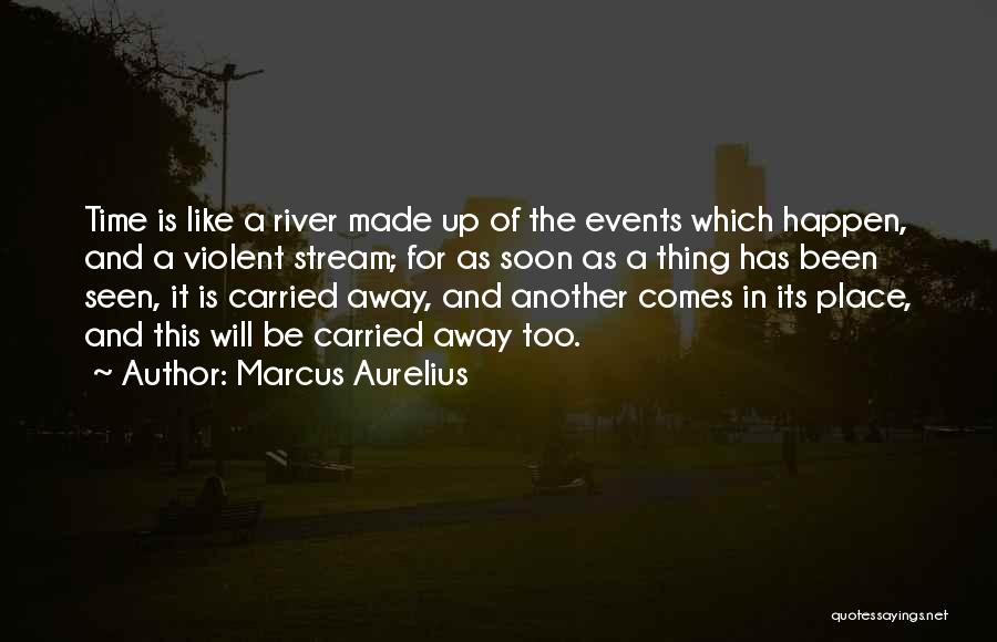In Another Time And Place Quotes By Marcus Aurelius
