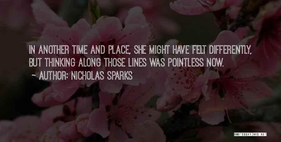 In Another Time And Place Quotes By Nicholas Sparks