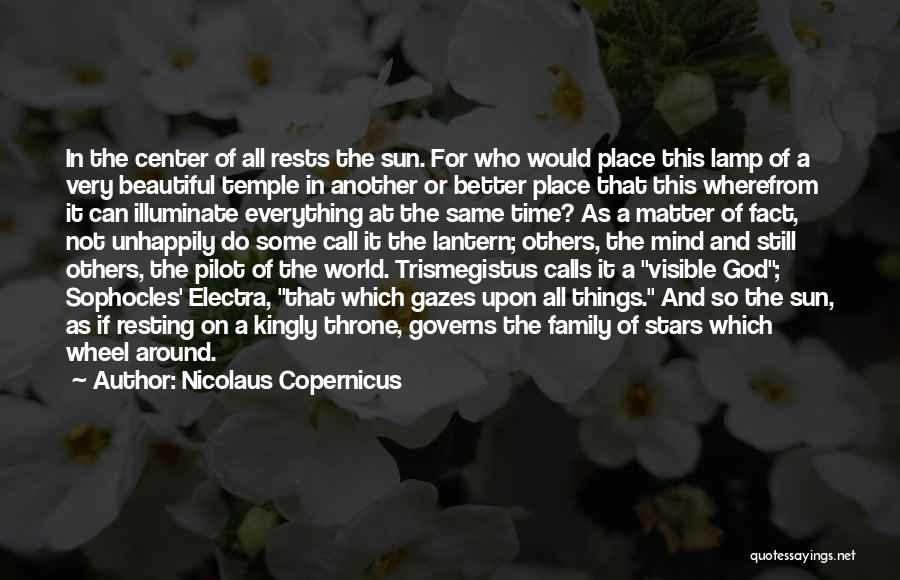 In Another Time And Place Quotes By Nicolaus Copernicus