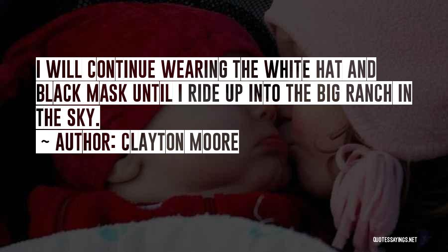 In Black And White Quotes By Clayton Moore