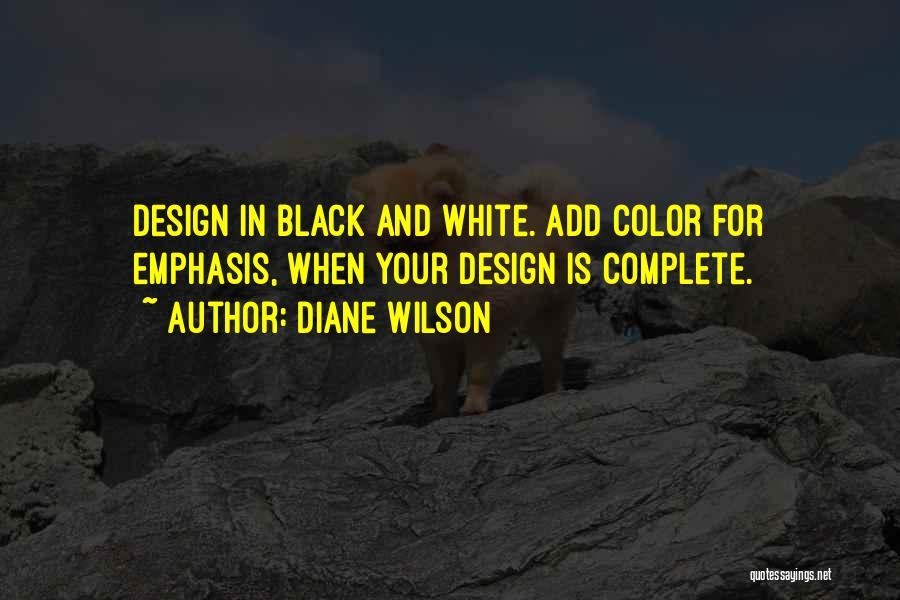 In Black And White Quotes By Diane Wilson