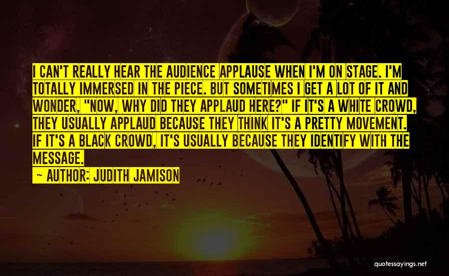 In Black And White Quotes By Judith Jamison
