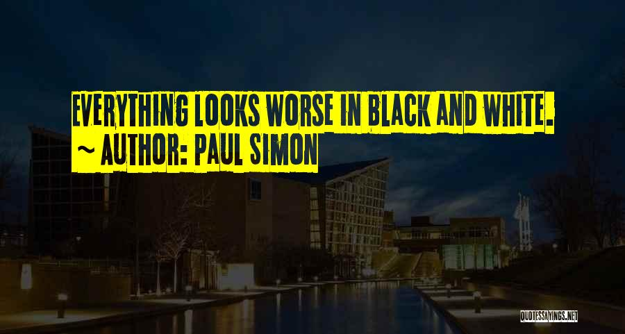 In Black And White Quotes By Paul Simon
