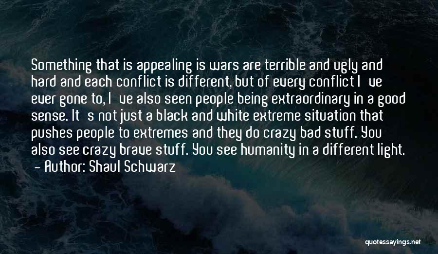 In Black And White Quotes By Shaul Schwarz