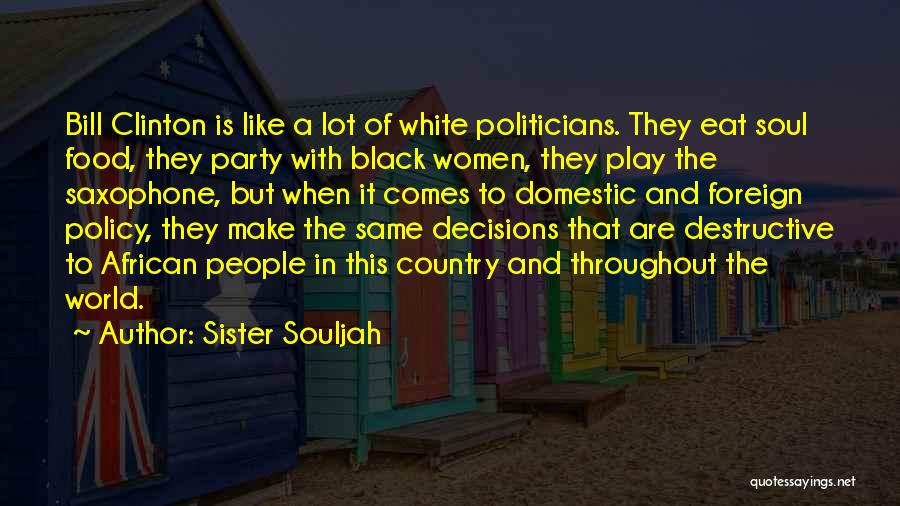In Black And White Quotes By Sister Souljah
