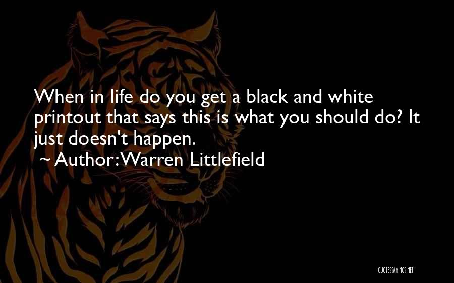 In Black And White Quotes By Warren Littlefield