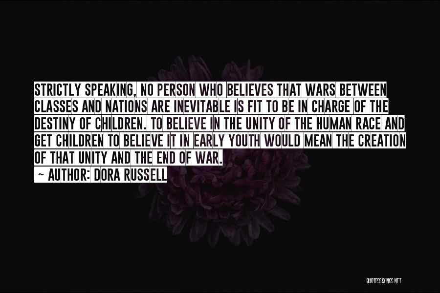 In Charge Of Own Destiny Quotes By Dora Russell