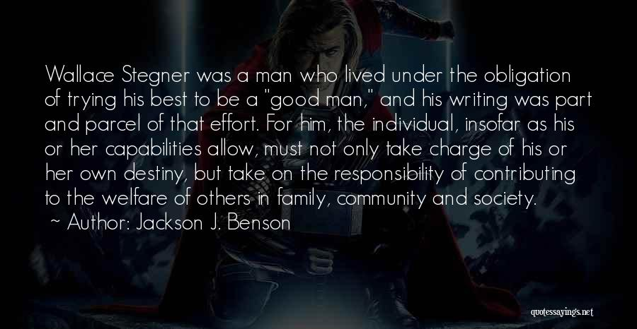In Charge Of Own Destiny Quotes By Jackson J. Benson
