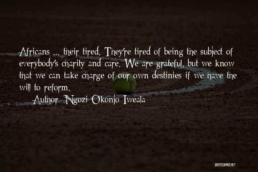 In Charge Of Own Destiny Quotes By Ngozi Okonjo-Iweala