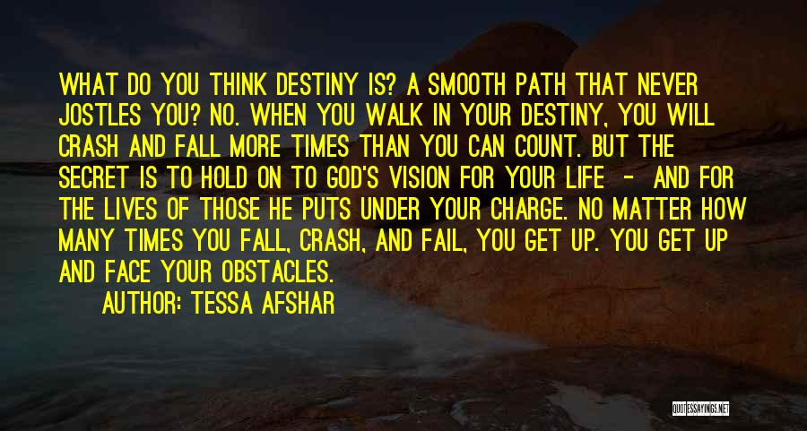 In Charge Of Own Destiny Quotes By Tessa Afshar