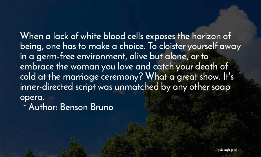 In Cold Blood Love Quotes By Benson Bruno