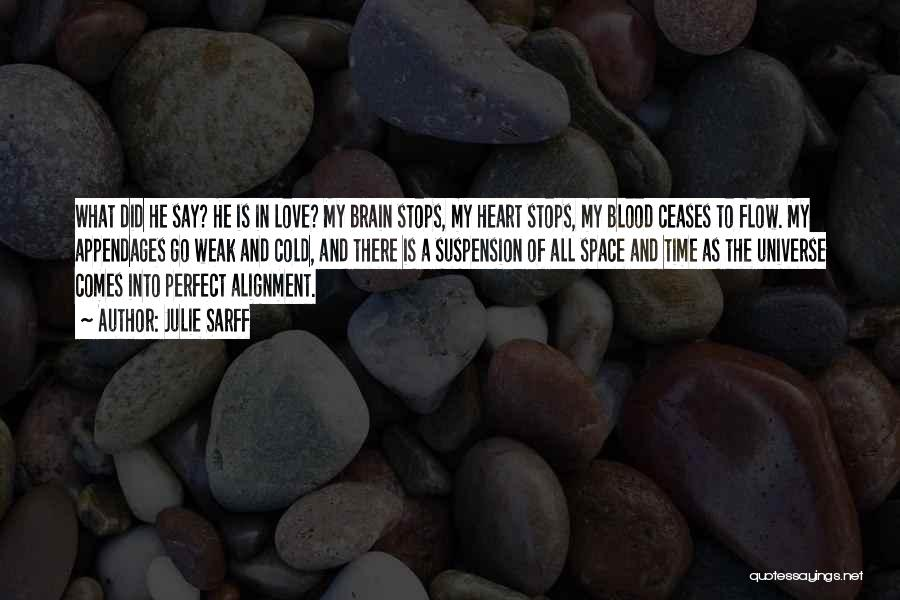 In Cold Blood Love Quotes By Julie Sarff