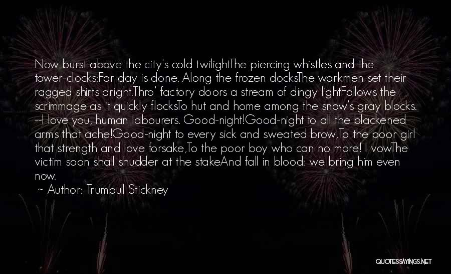 In Cold Blood Love Quotes By Trumbull Stickney