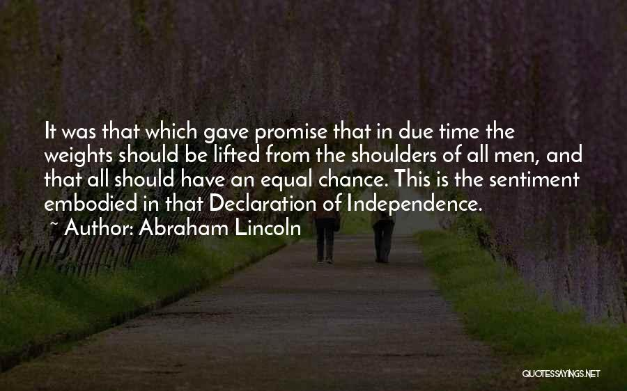 In Due Time Quotes By Abraham Lincoln