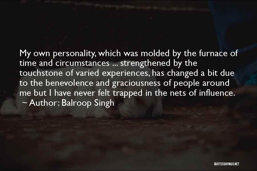 In Due Time Quotes By Balroop Singh