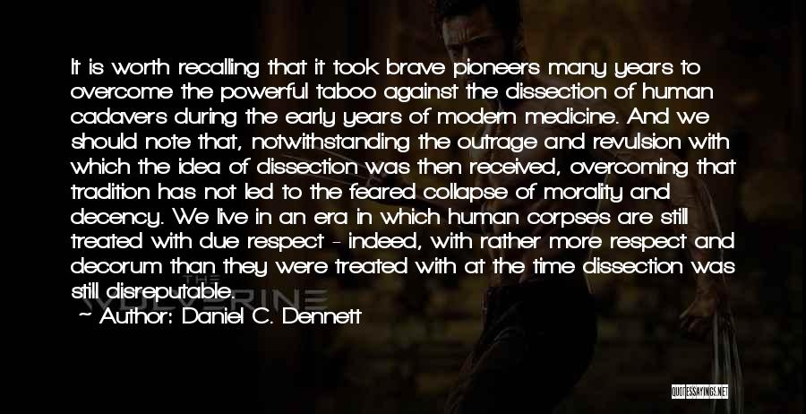 In Due Time Quotes By Daniel C. Dennett