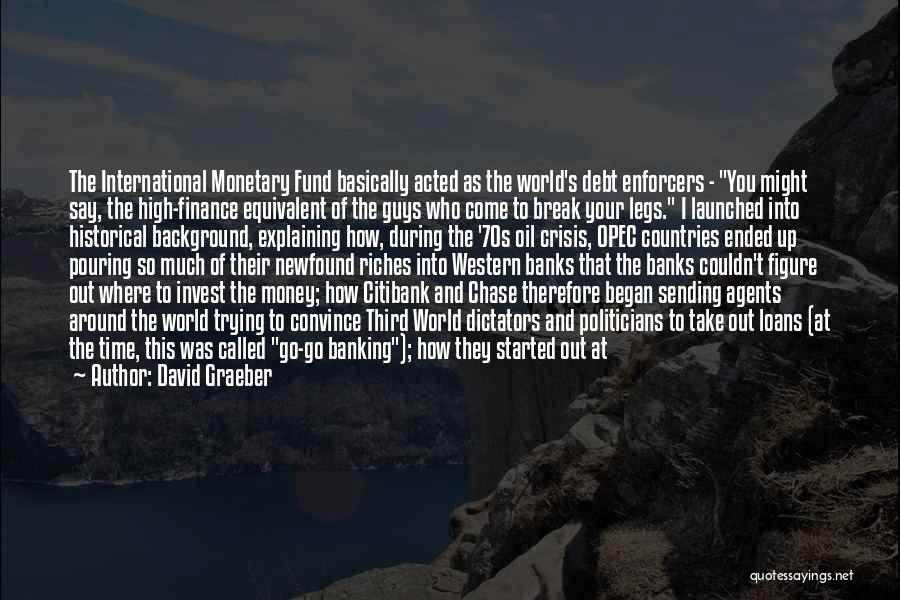 In Due Time Quotes By David Graeber
