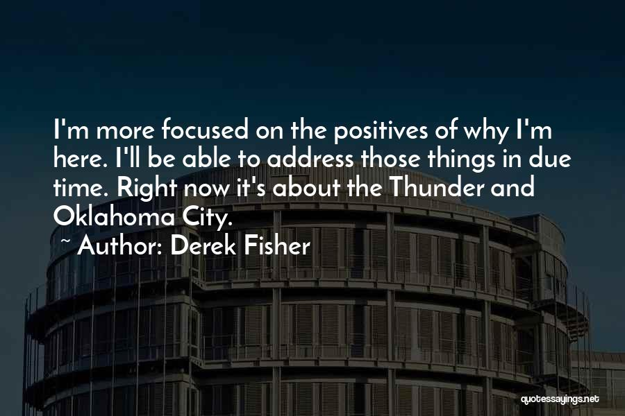 In Due Time Quotes By Derek Fisher