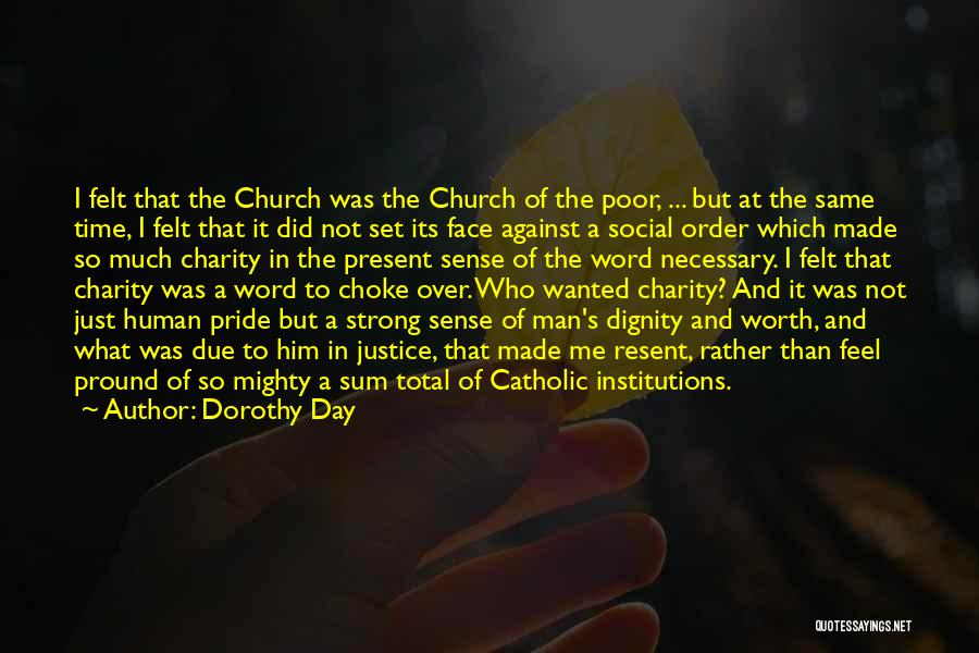 In Due Time Quotes By Dorothy Day