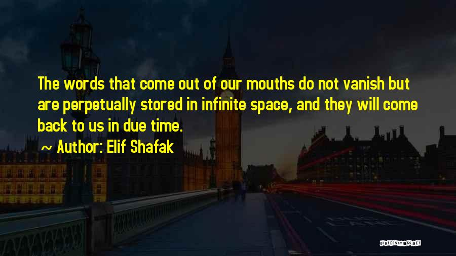 In Due Time Quotes By Elif Shafak