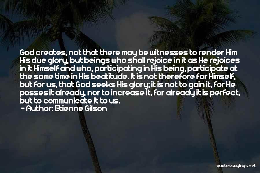 In Due Time Quotes By Etienne Gilson