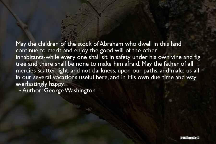 In Due Time Quotes By George Washington
