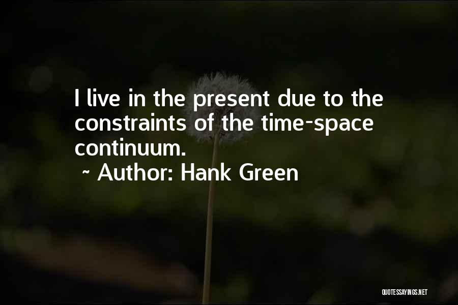 In Due Time Quotes By Hank Green