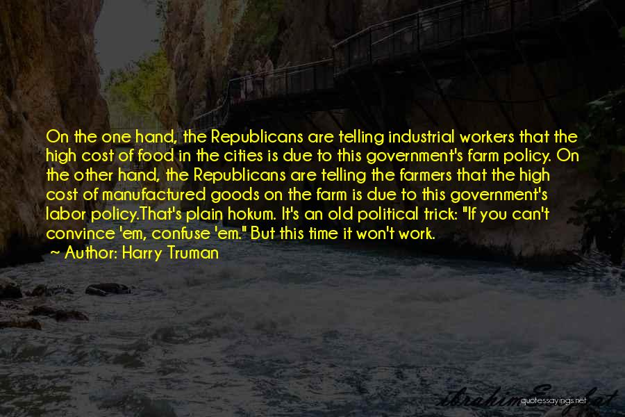 In Due Time Quotes By Harry Truman