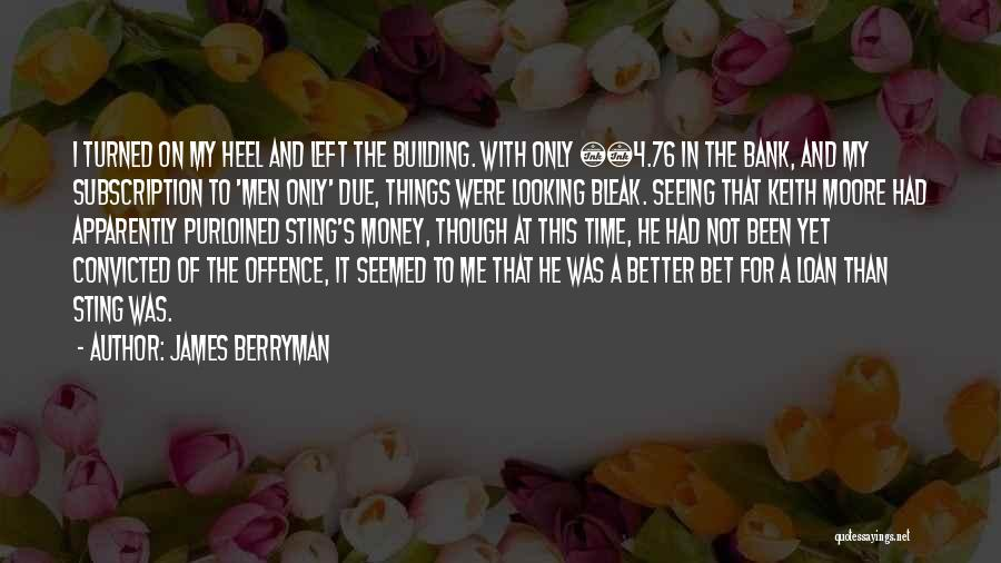In Due Time Quotes By James Berryman