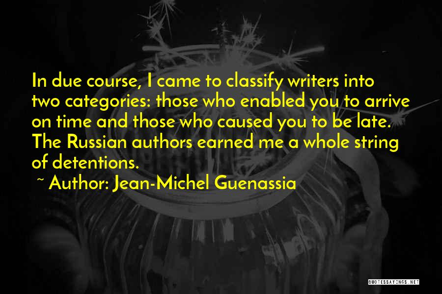 In Due Time Quotes By Jean-Michel Guenassia
